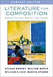 Literature for Composition: Essays, Fiction, Poetry, and Drama, Compact Edition (0321107802) by Barnet, Sylvan