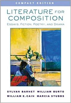 literature for composition essay fiction poetry and drama 6th edition Literature for composition essays stories poems essays fiction poetry and drama 8th edition writing compact edition 6th.