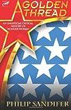 A Golden Thread: An Unofficial Critical History of Wonder Woman
