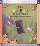img - for Ba-bau se ha perdido / Ba-bau is lost (Buenas Noches) (Spanish Edition) book / textbook / text book