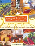 Search : the girl & the fig cookbook: More than 100 Recipes from the Acclaimed California Wine Country Restaurant