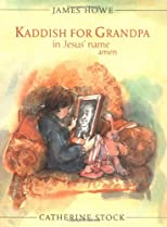 Kaddish for Grandpa in Jesus' Name Amen (Booklist Editor's Choice. Books for Youth (Awards))