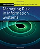 img - for Managing Risk In Information Systems (Information Systems Security & Assurance Series) book / textbook / text book