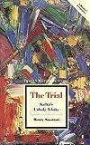 The Trial: Kafka's Unholy Trinity: Reade...