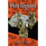 White Elephants - A Memoirby Chynna T. Laird