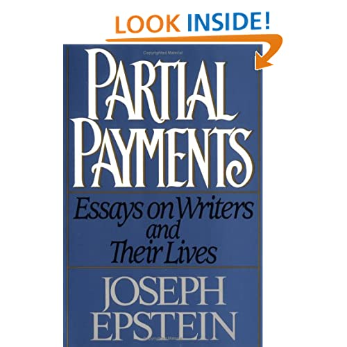 Partial Payments, Essays on Writer's and Their Lives