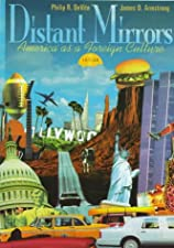 Distant Mirrors America as a Foreign Culture by Philip R. DeVita