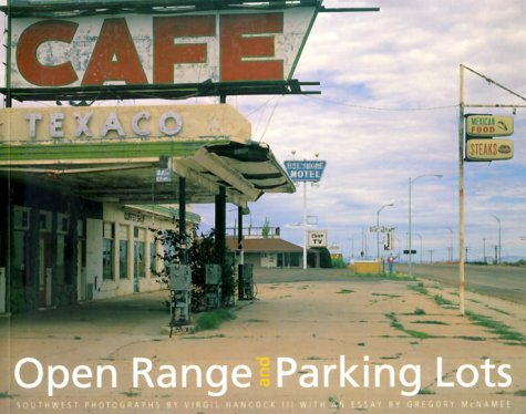 Open Range and Parking Lots: Southwest Photographs