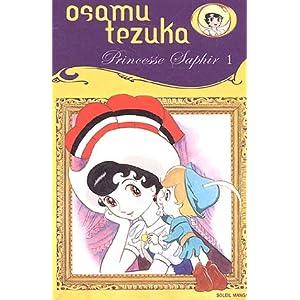 Princesse Saphir, Tome 1 :