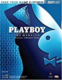 Playboy: The Mansion(tm) Official Strategy Guide (Bradygames Take Your Games Further) (0744004888) by Farkas, Bart G.
