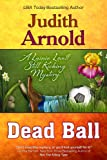 Dead Ball (The Lainie Lovett Still Kicking Mysteries)