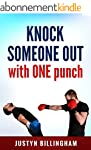 Knock Someone Out: With ONE punch (Ma...
