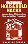 Ingenious Household Hacks: Clever DIY...