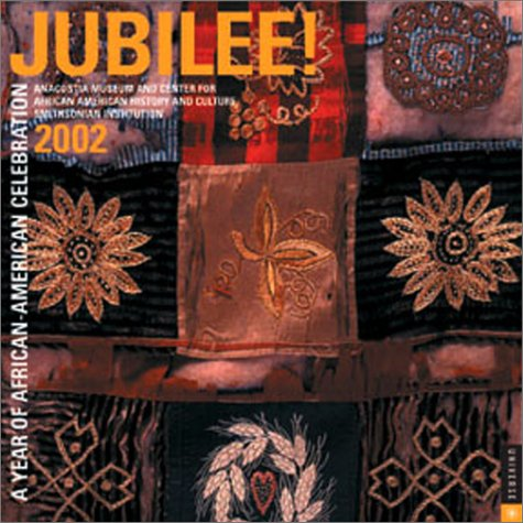 Jubilee 2002 Calendar: A Year of African-American Celebration