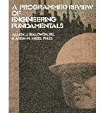 img - for A Programmed Review Of Engineering Fundamentals(Paperback) - 2012 Edition book / textbook / text book