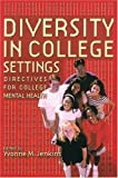 img - for Diversity in College Settings: Directives for Helping Professionals book / textbook / text book