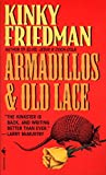 Armadillos & Old Lace (0553574477) by Friedman, Kinky