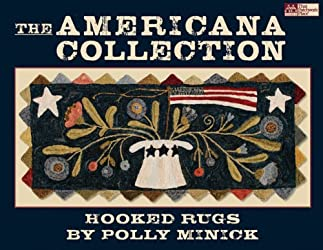 The Americana Collection: Hooked Rugs (That Patchwork Place)