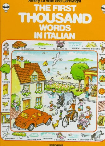 First Thousand Words in Italian (Usborne First 1000 Words) (Italian Edition) (1000 Words Picture Book compare prices)