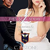 Forgiveness and Permission: The Academy: The Ghost Bird, Book 4   C. L. Stone