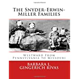 The Snyder-Erwin-Miller Families: From Pennsylvania to Missouri
