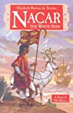 img - for Nacar: The White Deer (Living History Library) book / textbook / text book