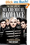 True Lives of My Chemical Romance