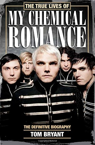 Sale alerts for Sidgwick & Jackson The True Lives of My Chemical Romance: The Definitive Biography - Covvet