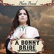 A Bonny Bride: The Montana Brides, Book 2 | Blaire Brand