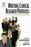 img - for Writing Clinical Research Protocols: Ethical Considerations by Evan DeRenzo (2005-08-04) book / textbook / text book