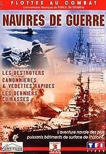 Coffret Navires de guerre 3 DVD : Les Destroyers / Canonnières & vedettes rapides / Les Derniers cuirassés