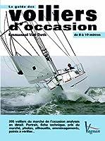 Le guide des voiliers d'occasion : De 8 à 10 mètres