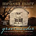 Graveminder (       UNABRIDGED) by Melissa Marr Narrated by Emma Galvin