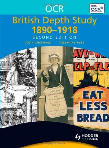 OCR British Depth Study 1890-1918 (OCR Modular History)