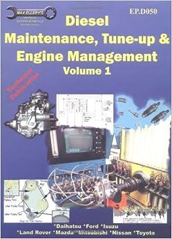 diesel maintenance tune up and engine management volume. Black Bedroom Furniture Sets. Home Design Ideas