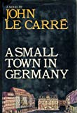 A Small Town In Germany (0434109304) by John Le Carré