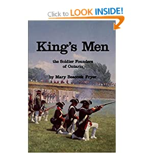 King's men: The soldier founders of Ontario Mary Beacock Fryer