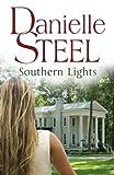 Southern Lights (0593056825) by Danielle Steel