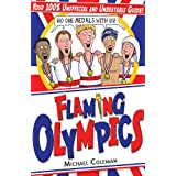 Flaming Olympicsby Michael Coleman