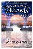 The Hidden Power of Dreams: The Mysterious World of Dreams Revealed (1401917917) by Linn, Denise