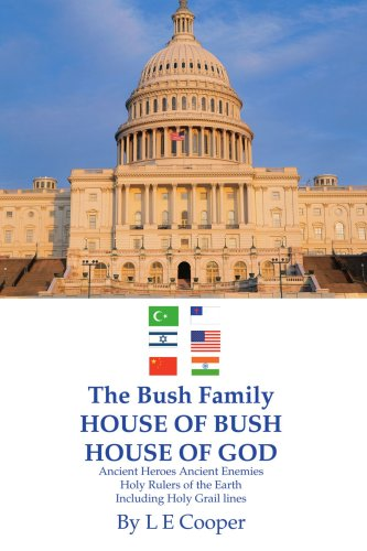 Das Haus der Bush-Familie von Bush, House Of God