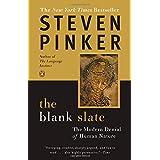 The Blank Slate: The Modern Denial of Human Nature ~ Steven Pinker