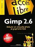 Photo du livre Gimp 2.6 : Débuter en retouche photo et graphisme libre
