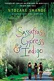 Sassafrass, Cypress & Indigo: A Novel