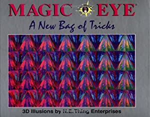 Magic Eye: A New Bag of Tricks