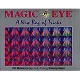 Magic Eye: A New Bag of Tricks