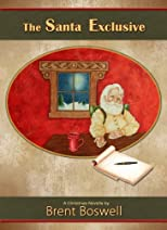 The Santa Exclusive: A Christmas Novella