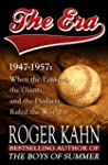 The Era, 1947-1957: When the Yankees,...