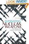 Eliminating Nuclear Weapons: The Role...