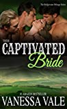 Their Captivated Bride (Bridgewater Menage Series Book 3)